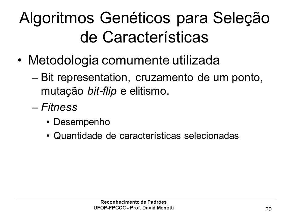 Algoritmos Genéticos para Seleção de Características