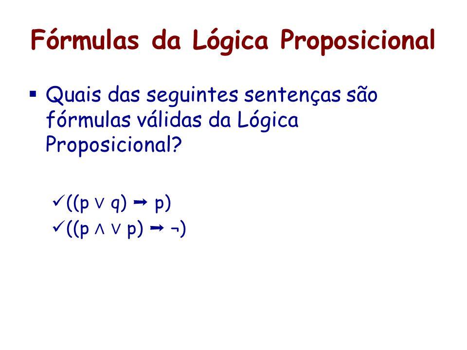 Fórmulas da Lógica Proposicional