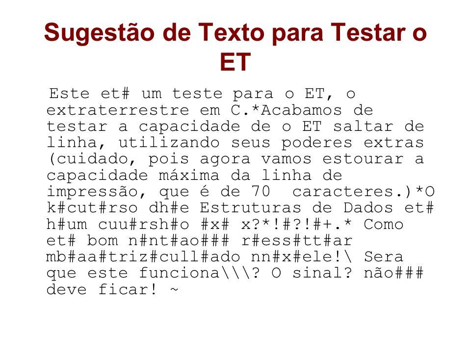 Sugestão de Texto para Testar o ET