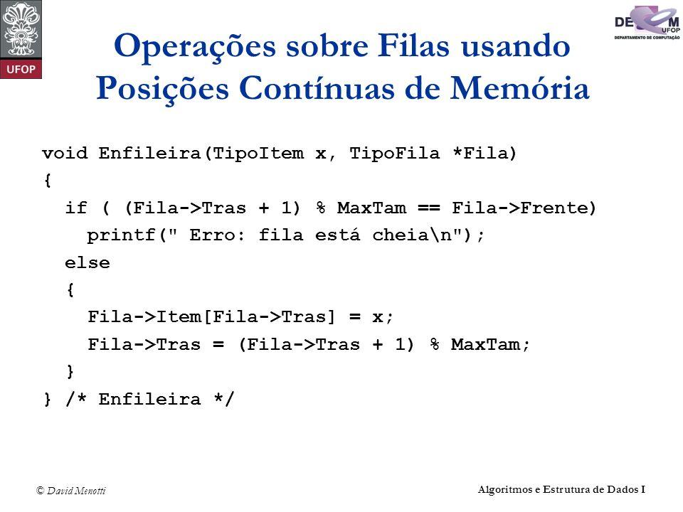 Operações sobre Filas usando Posições Contínuas de Memória