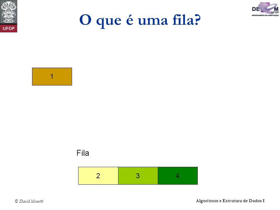 O que é uma fila 1 Fila 2 3 4 Algoritmos e Estrutura de Dados I