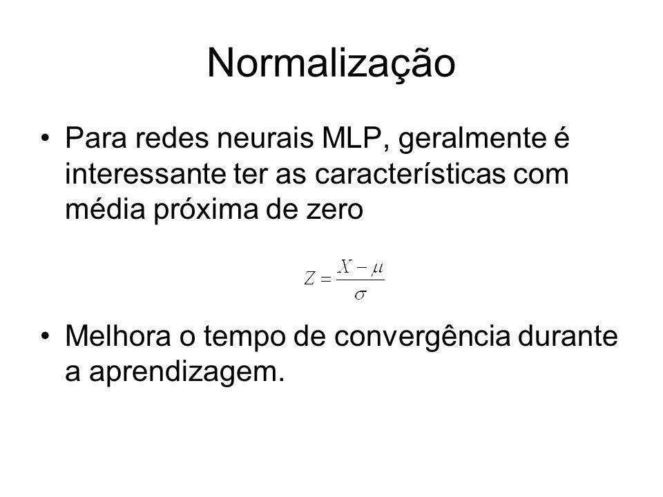 NormalizaçãoPara redes neurais MLP, geralmente é interessante ter as características com média próxima de zero.