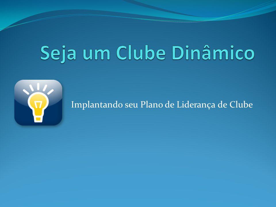 Implantando seu Plano de Liderança de Clube