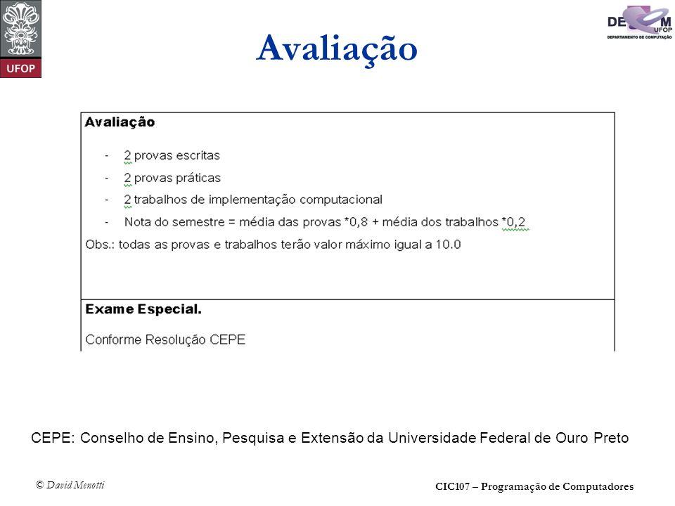 Avaliação CEPE: Conselho de Ensino, Pesquisa e Extensão da Universidade Federal de Ouro Preto