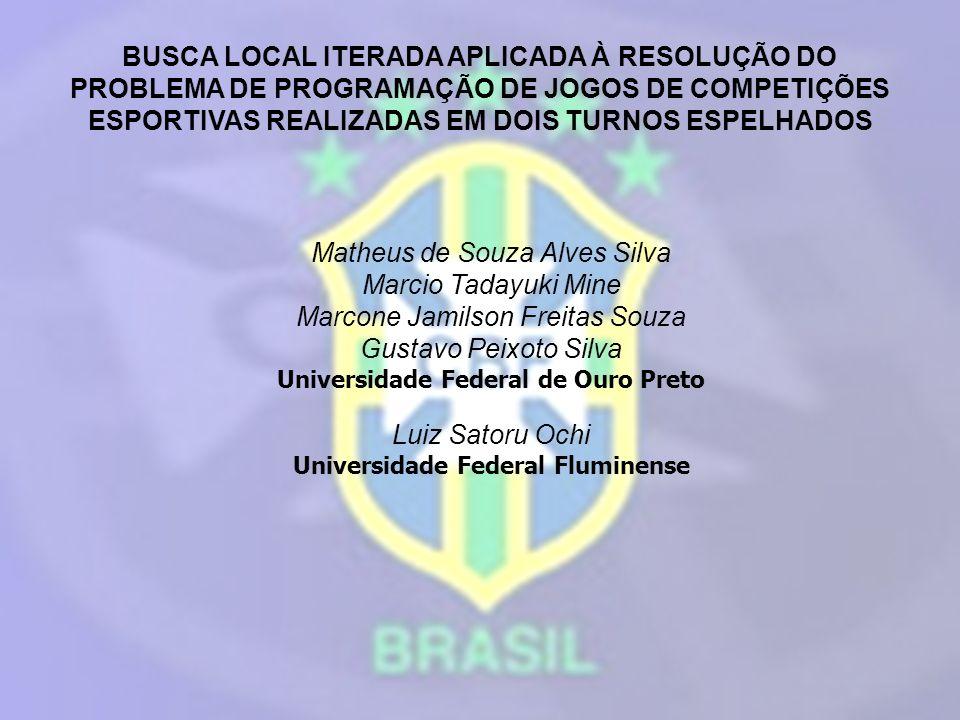 Universidade Federal de Ouro Preto Universidade Federal Fluminense