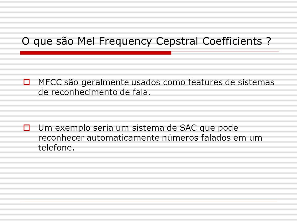 O que são Mel Frequency Cepstral Coefficients