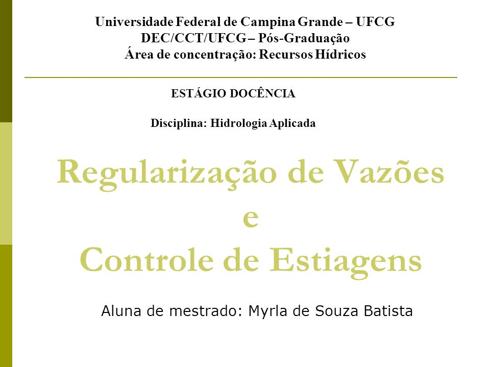 Regularização de Vazões e Controle de Estiagens