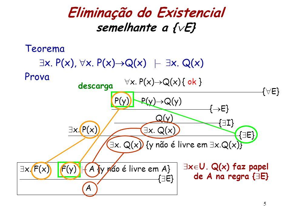 Eliminação do Existencial semelhante a {E}