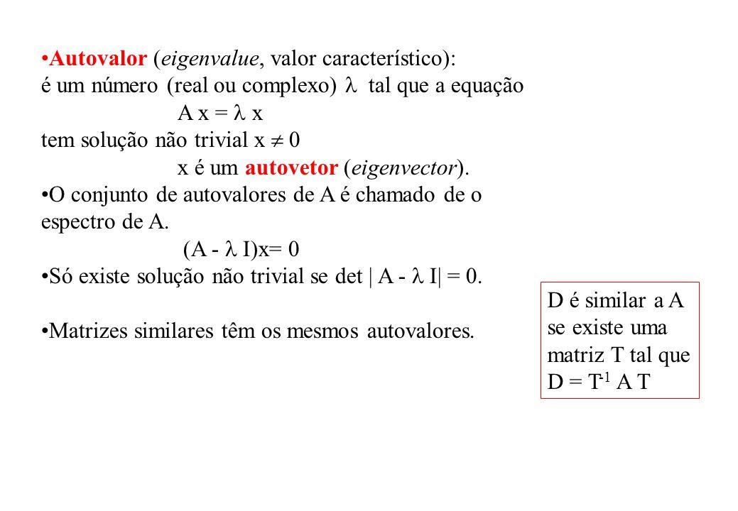 Autovalor (eigenvalue, valor característico):