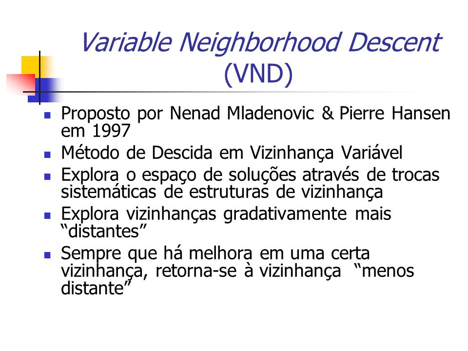 Variable Neighborhood Descent (VND)