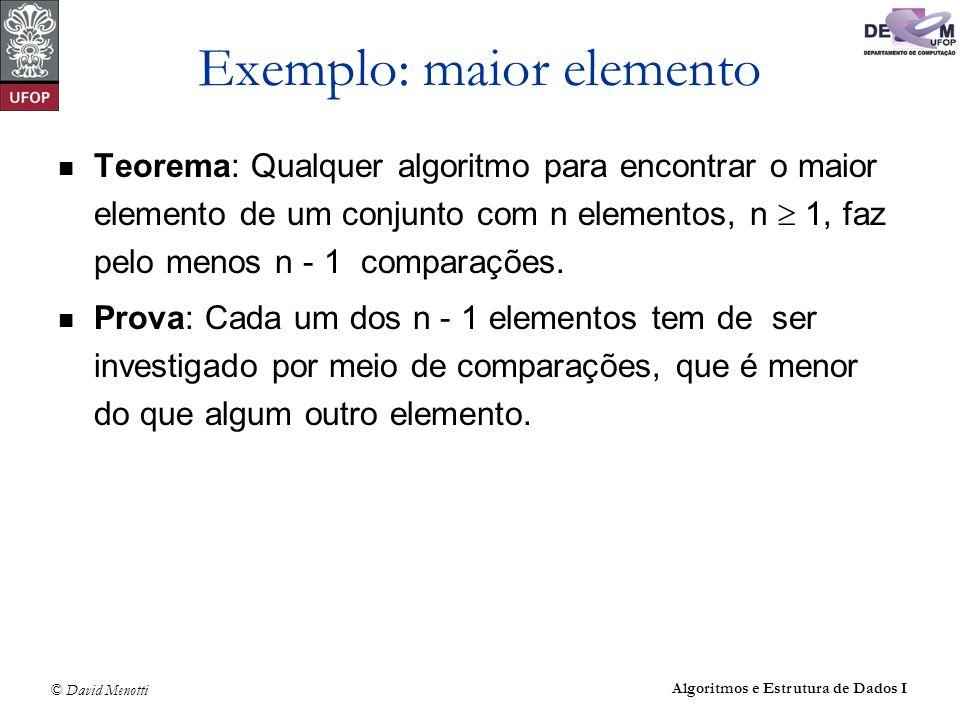 Exemplo: maior elemento
