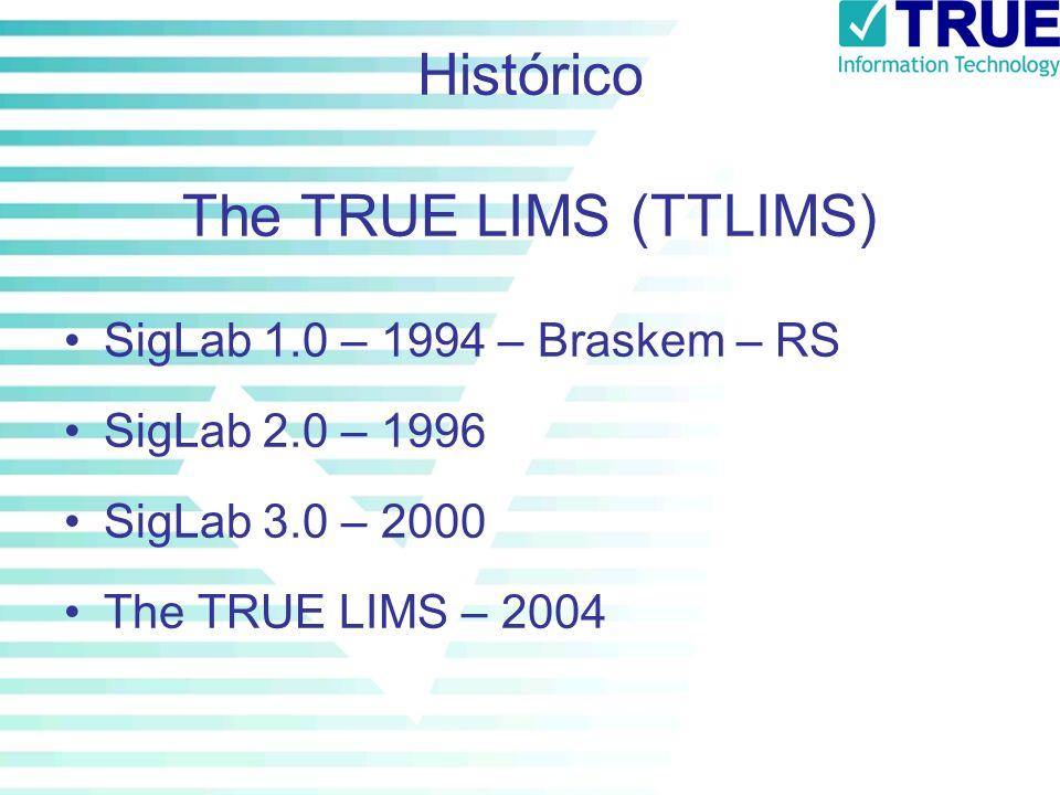 Histórico The TRUE LIMS (TTLIMS)