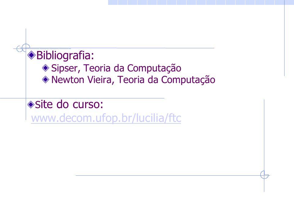 Bibliografia: www.decom.ufop.br/lucilia/ftc
