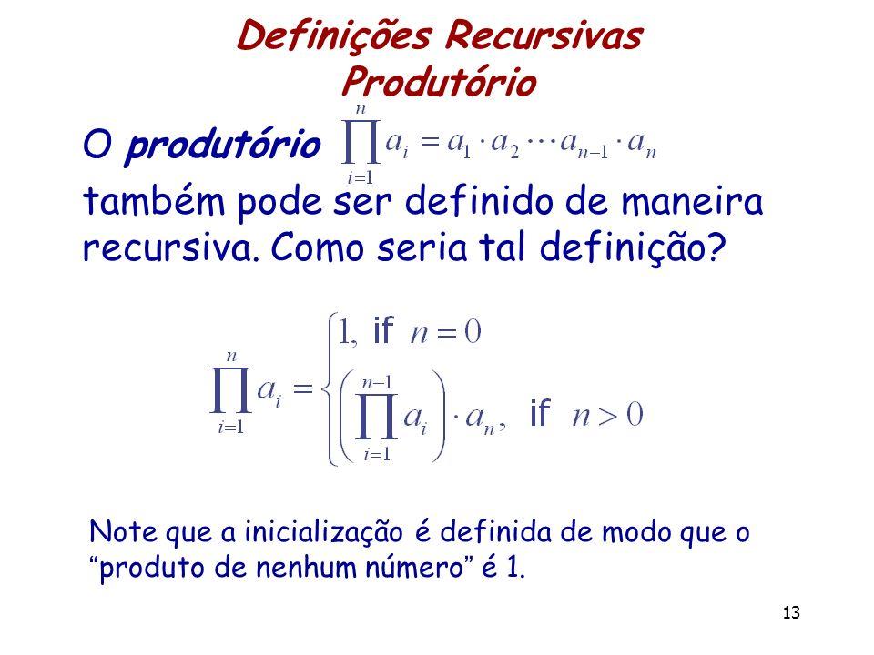 Definições Recursivas Produtório