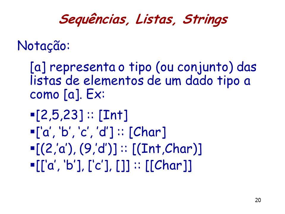 Sequências, Listas, Strings