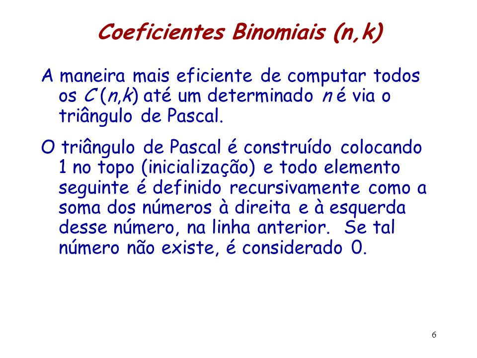 Coeficientes Binomiais (n,k)
