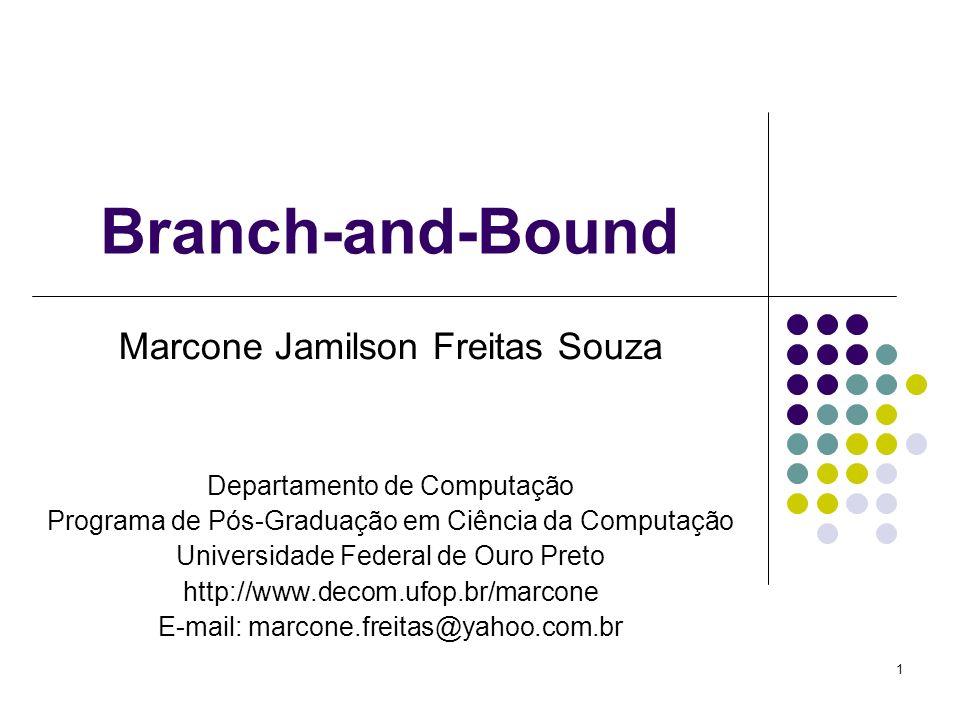 Branch-and-Bound Marcone Jamilson Freitas Souza