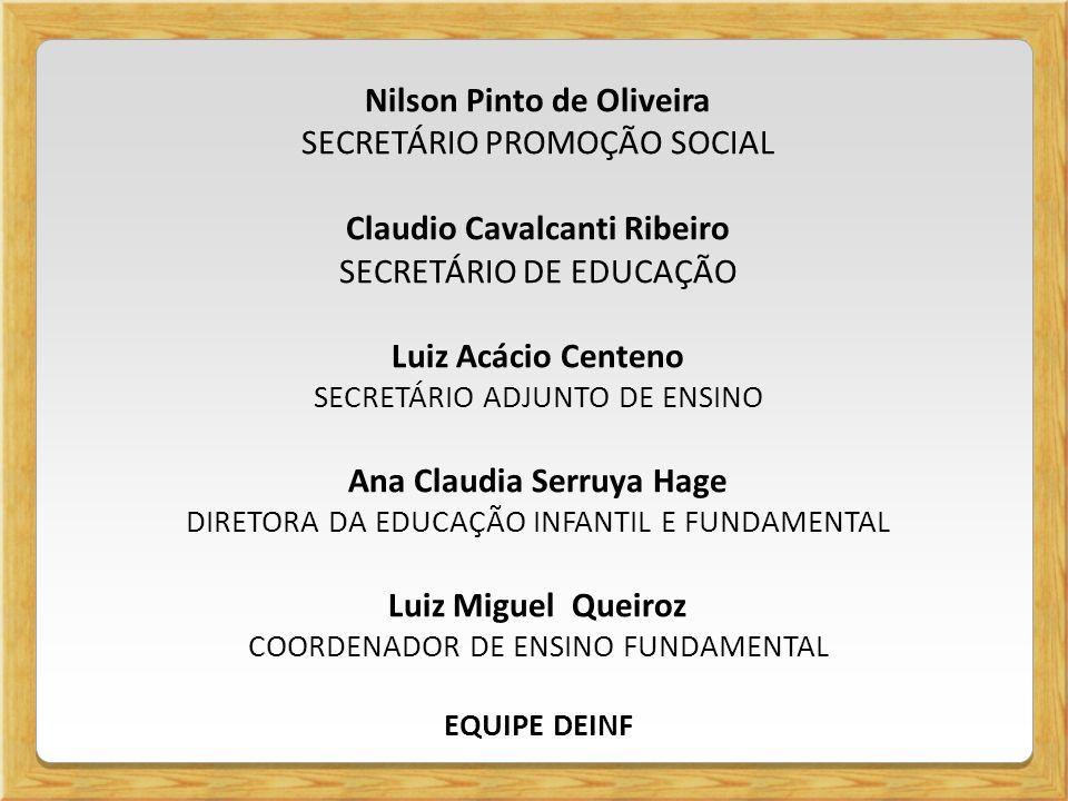 Nilson Pinto de Oliveira SECRETÁRIO PROMOÇÃO SOCIAL
