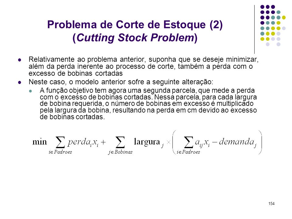 Problema de Corte de Estoque (2) (Cutting Stock Problem)