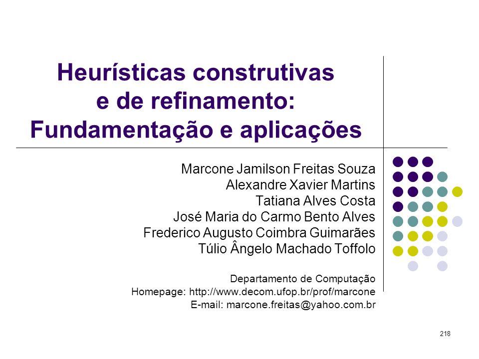 Heurísticas construtivas e de refinamento: Fundamentação e aplicações