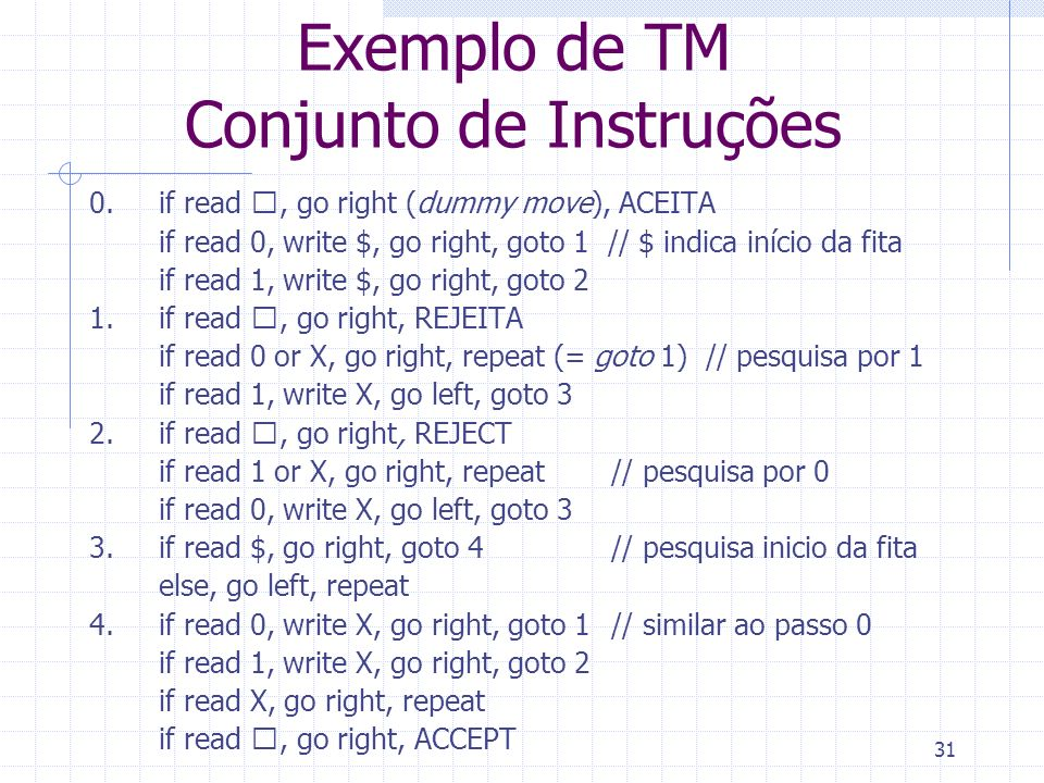 Exemplo de TM Conjunto de Instruções