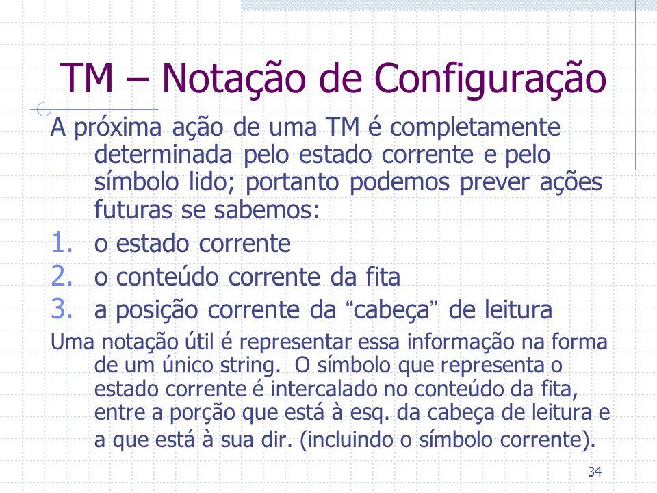 TM – Notação de Configuração