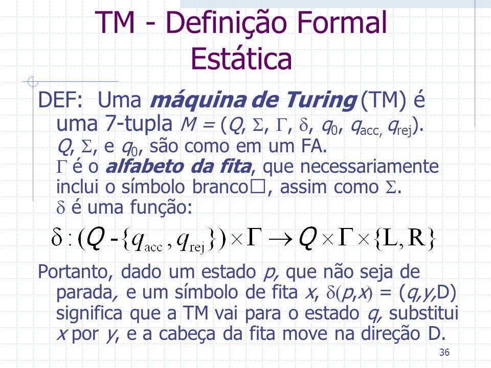 TM - Definição Formal Estática
