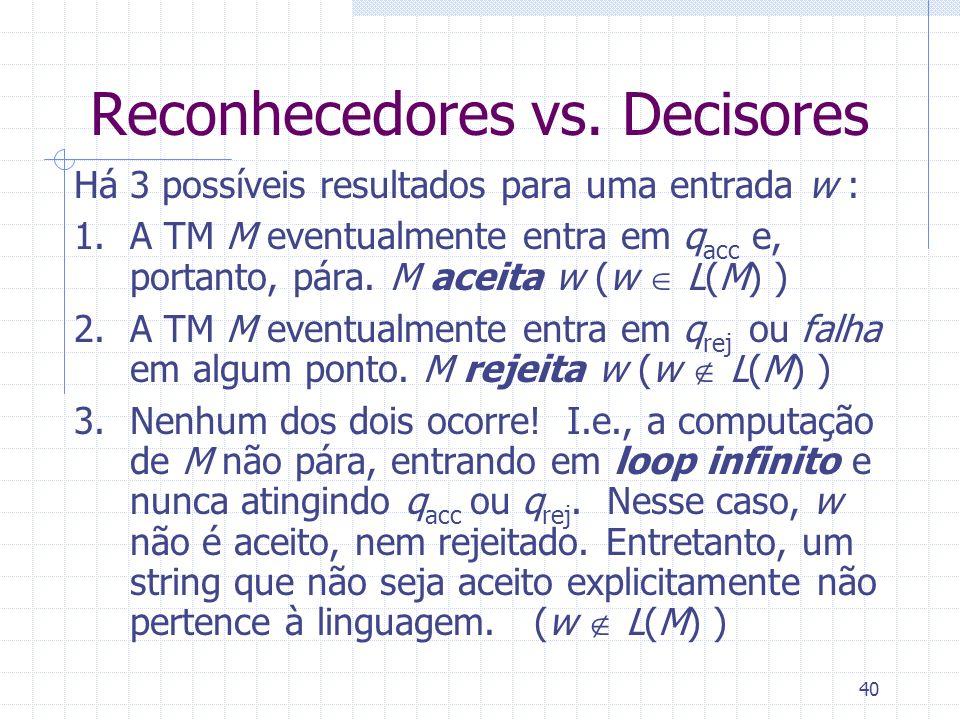 Reconhecedores vs. Decisores