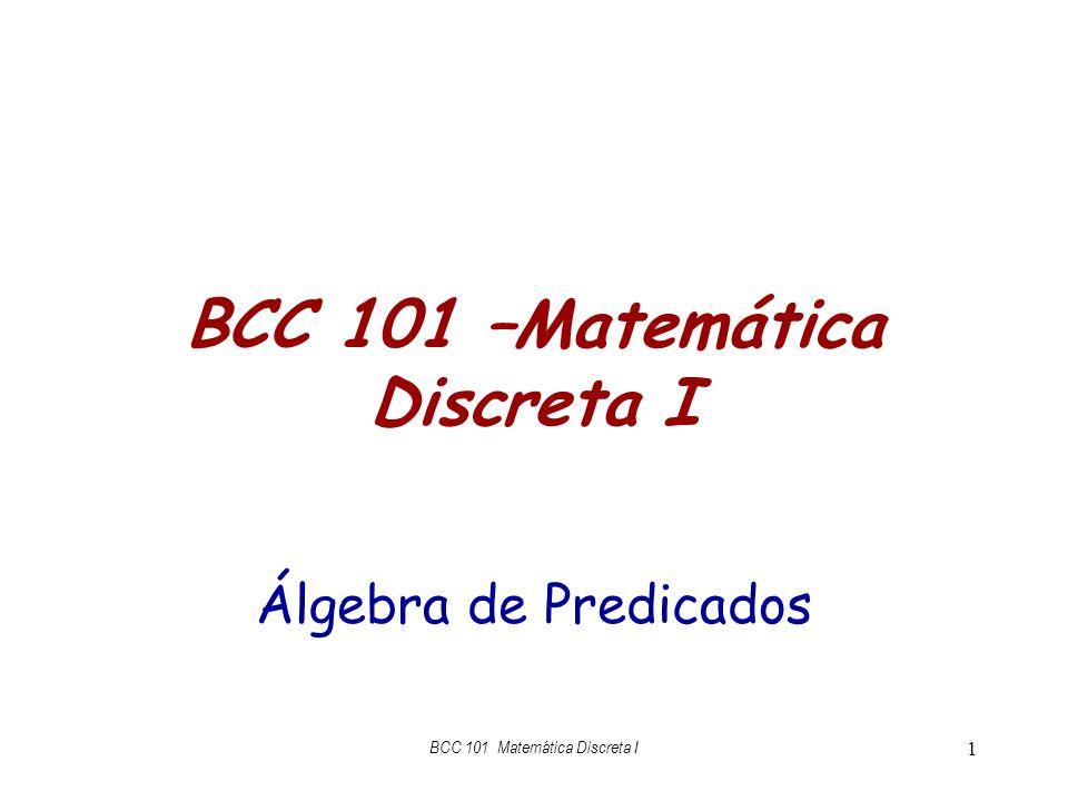 BCC 101 –Matemática Discreta I