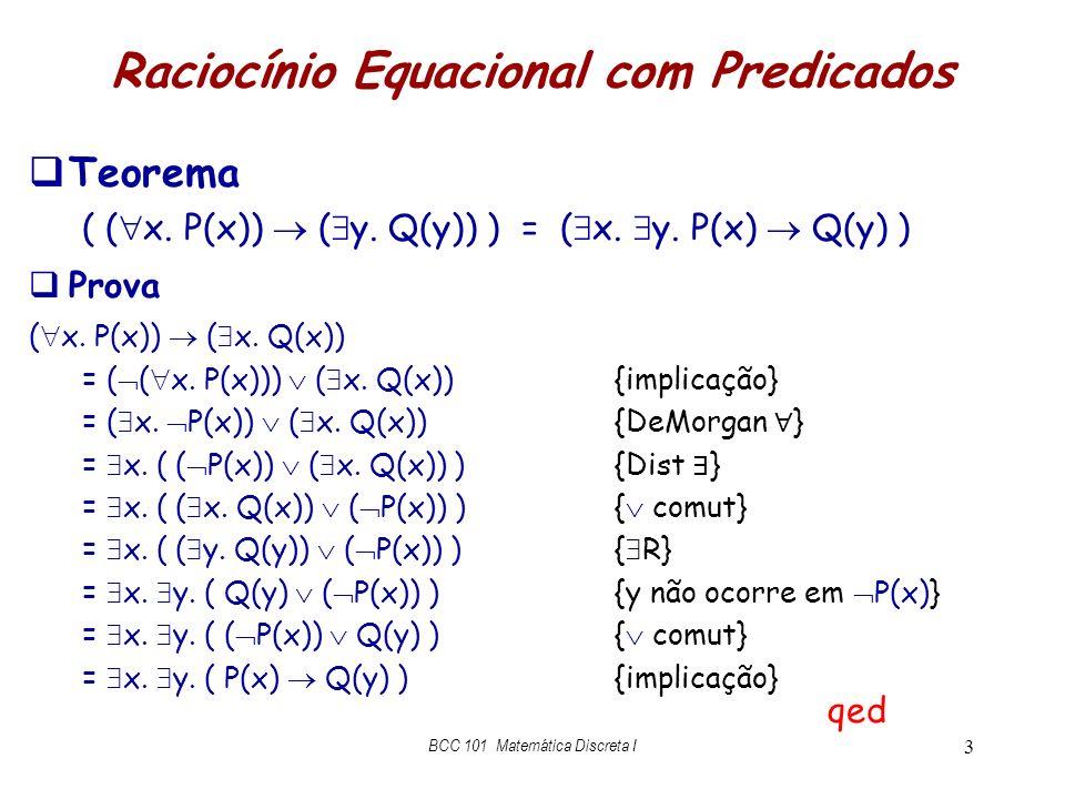 Raciocínio Equacional com Predicados
