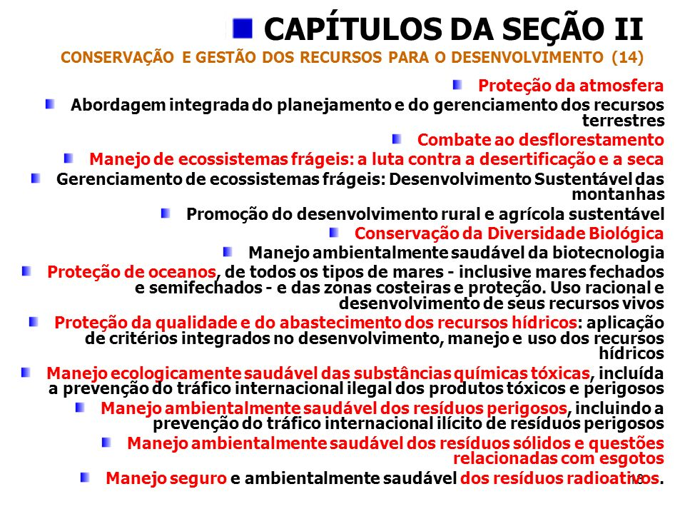 CAPÍTULOS DA SEÇÃO II CONSERVAÇÃO E GESTÃO DOS RECURSOS PARA O DESENVOLVIMENTO (14)
