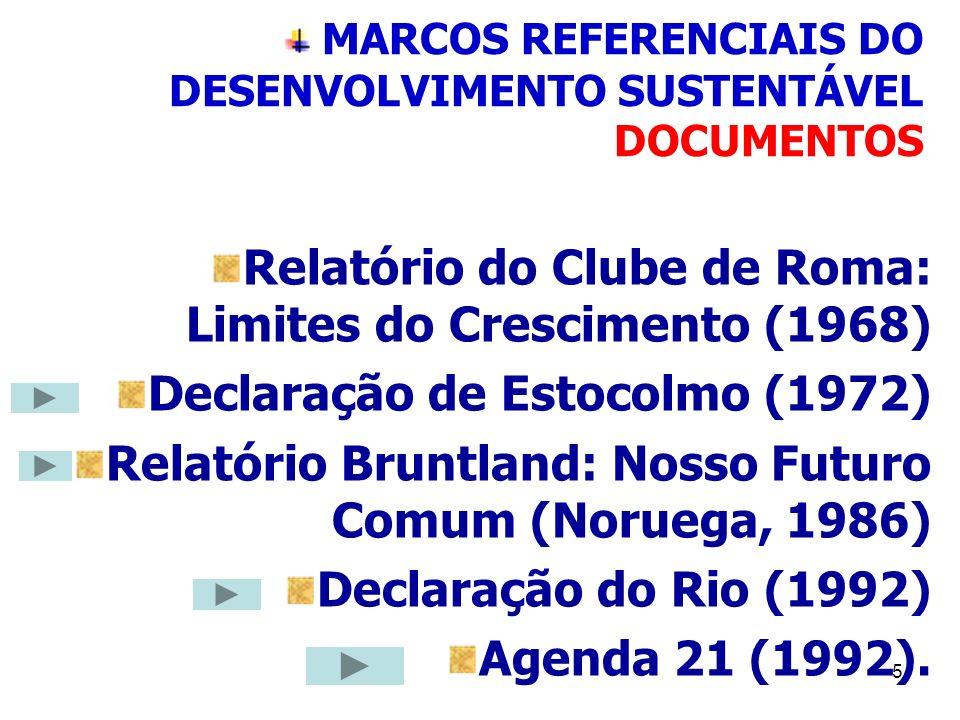MARCOS REFERENCIAIS DO DESENVOLVIMENTO SUSTENTÁVEL DOCUMENTOS