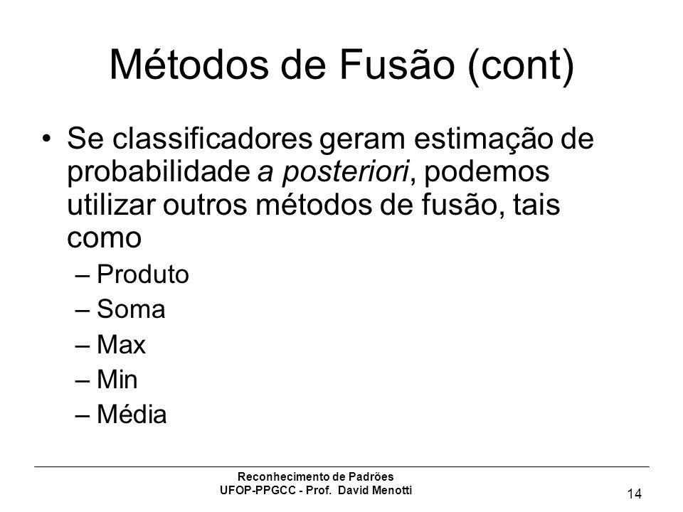 Métodos de Fusão (cont)