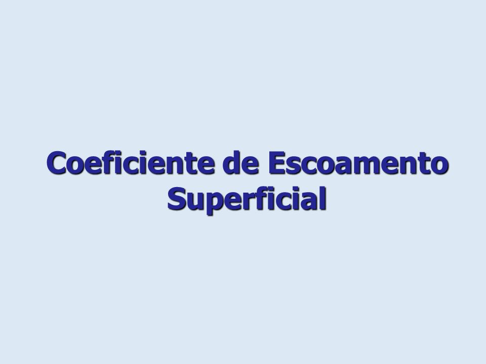 Coeficiente de Escoamento Superficial
