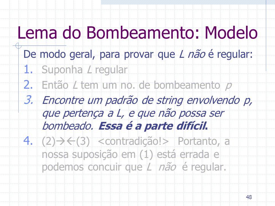 Lema do Bombeamento: Modelo