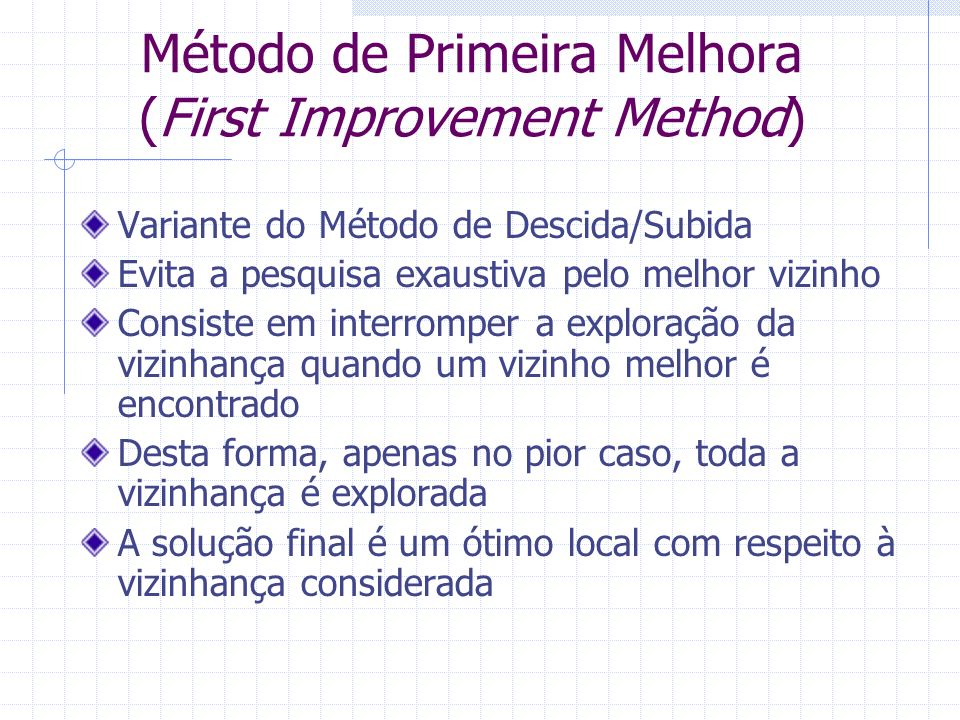 Método de Primeira Melhora (First Improvement Method)