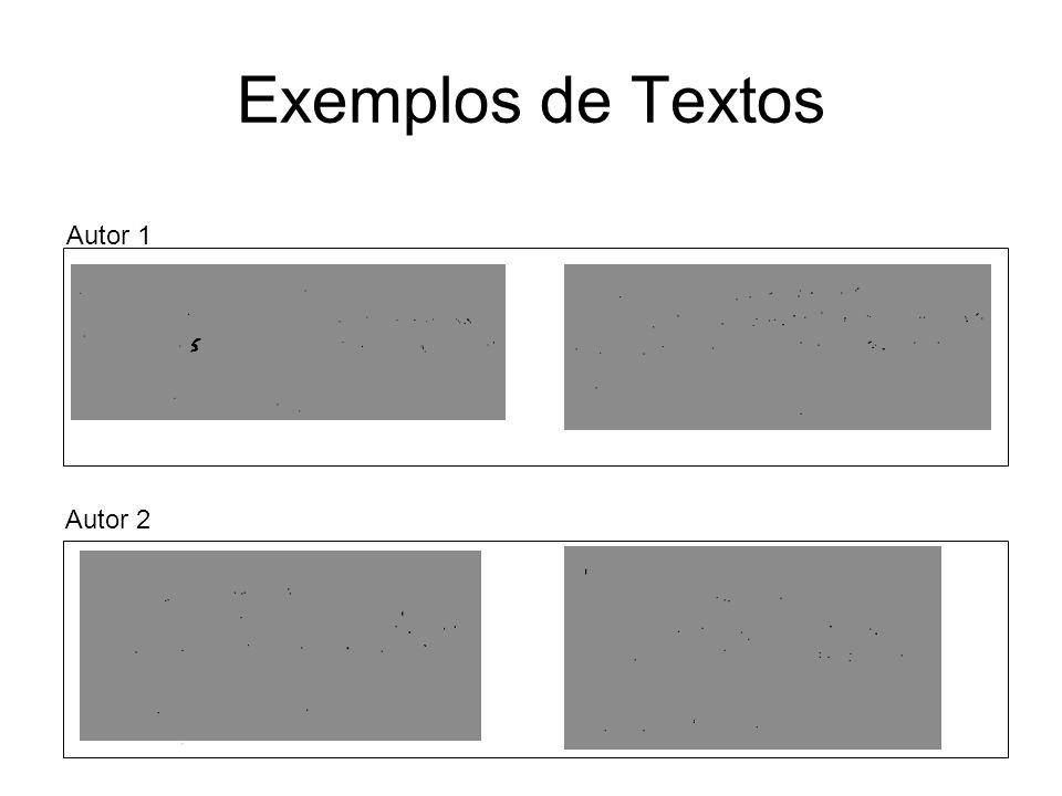 Exemplos de Textos Autor 1 Autor 2
