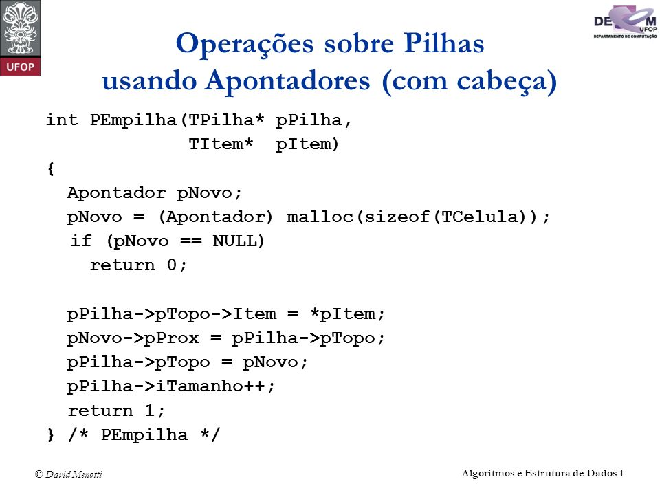 Operações sobre Pilhas usando Apontadores (com cabeça)