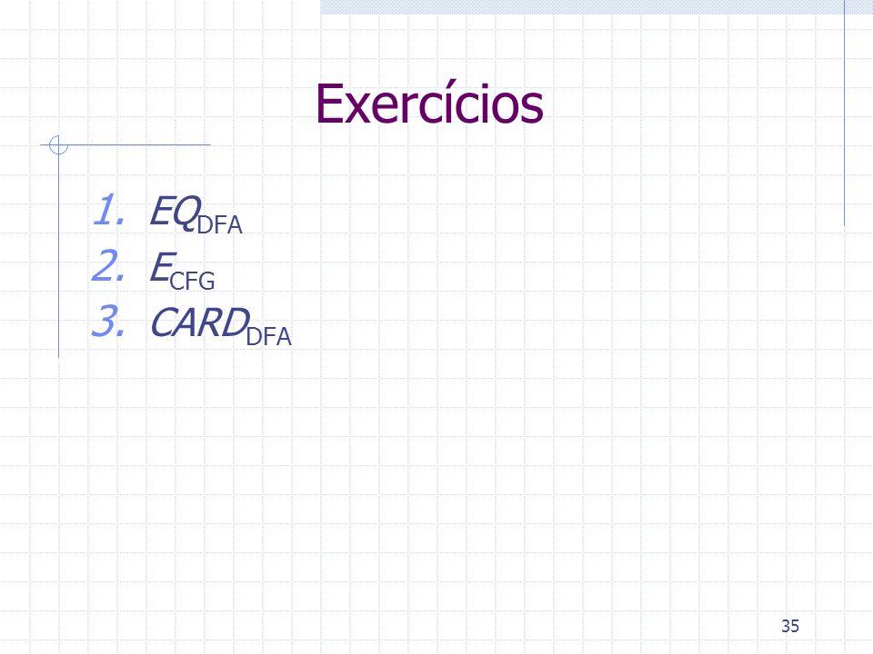 Exercícios EQDFA ECFG CARDDFA Fazer os exercícios no quadro.