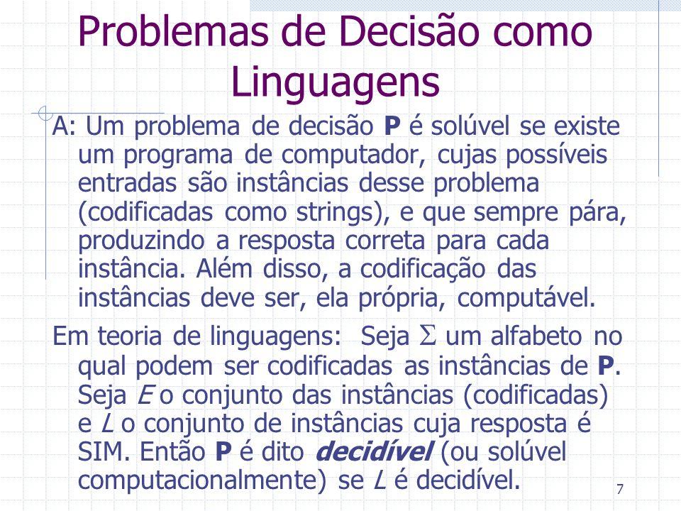 Problemas de Decisão como Linguagens