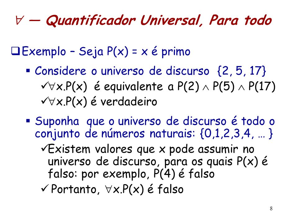  — Quantificador Universal, Para todo