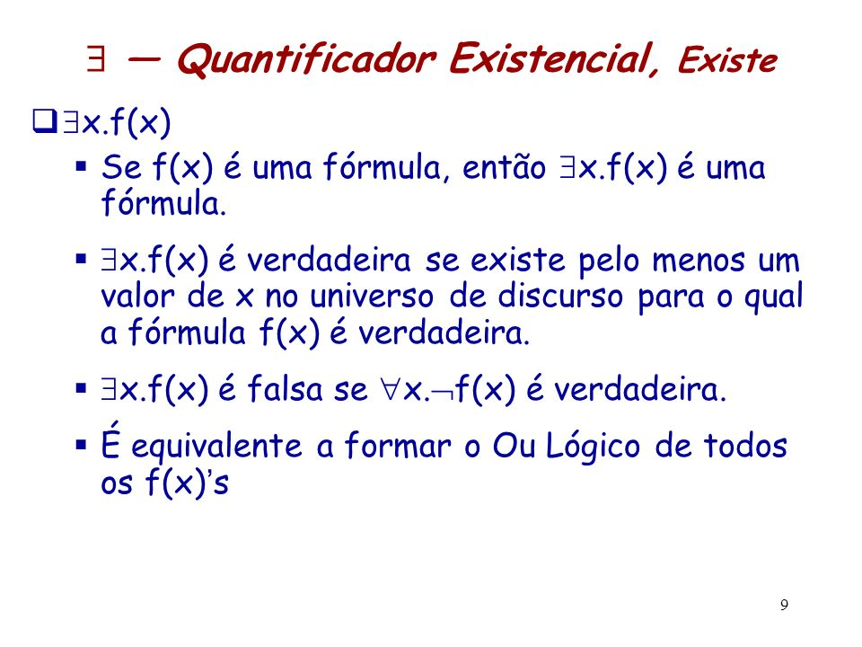  — Quantificador Existencial, Existe
