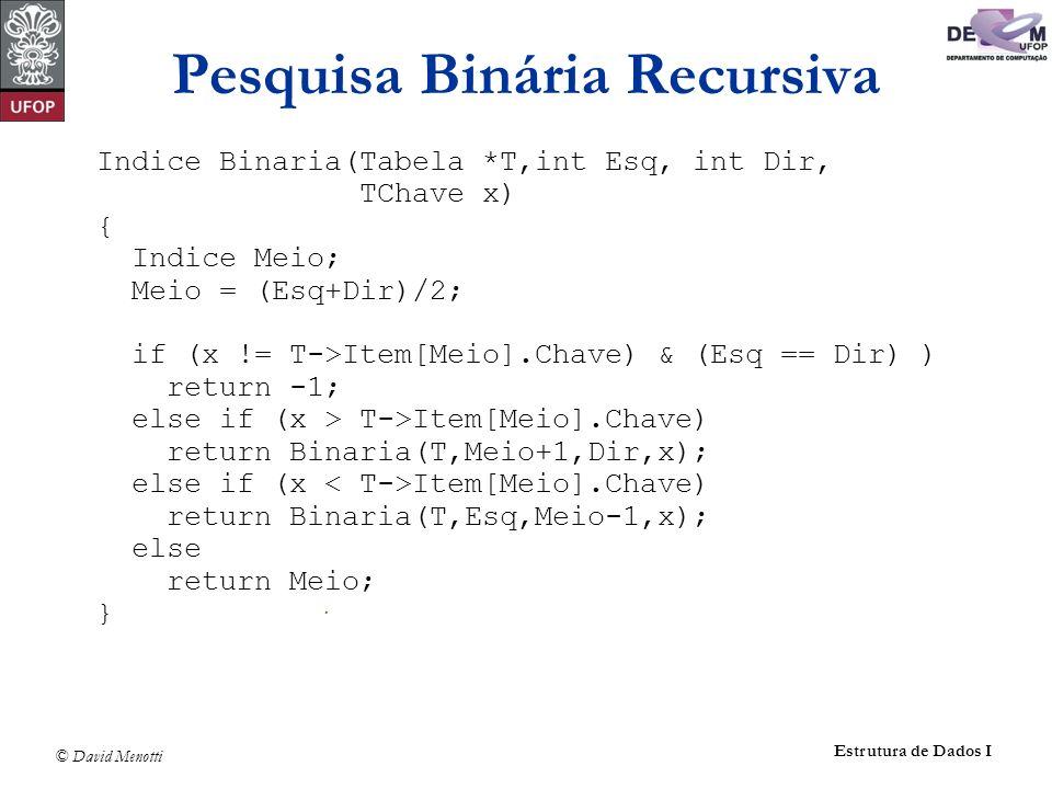 Pesquisa Binária Recursiva