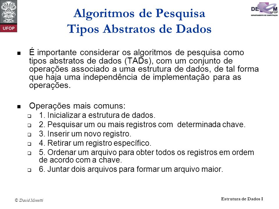 Algoritmos de Pesquisa Tipos Abstratos de Dados