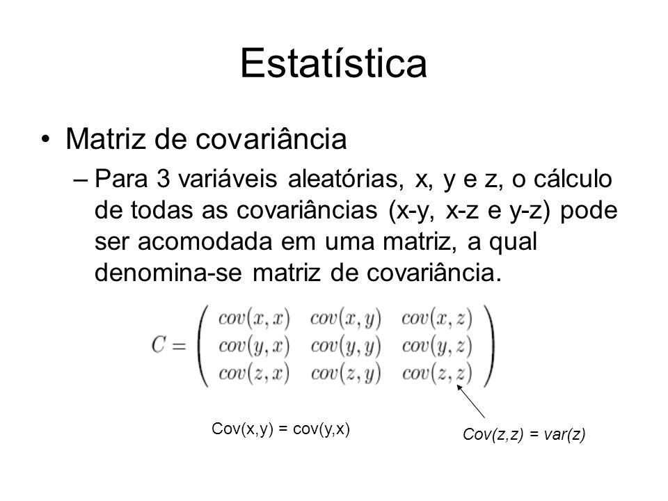 Estatística Matriz de covariância
