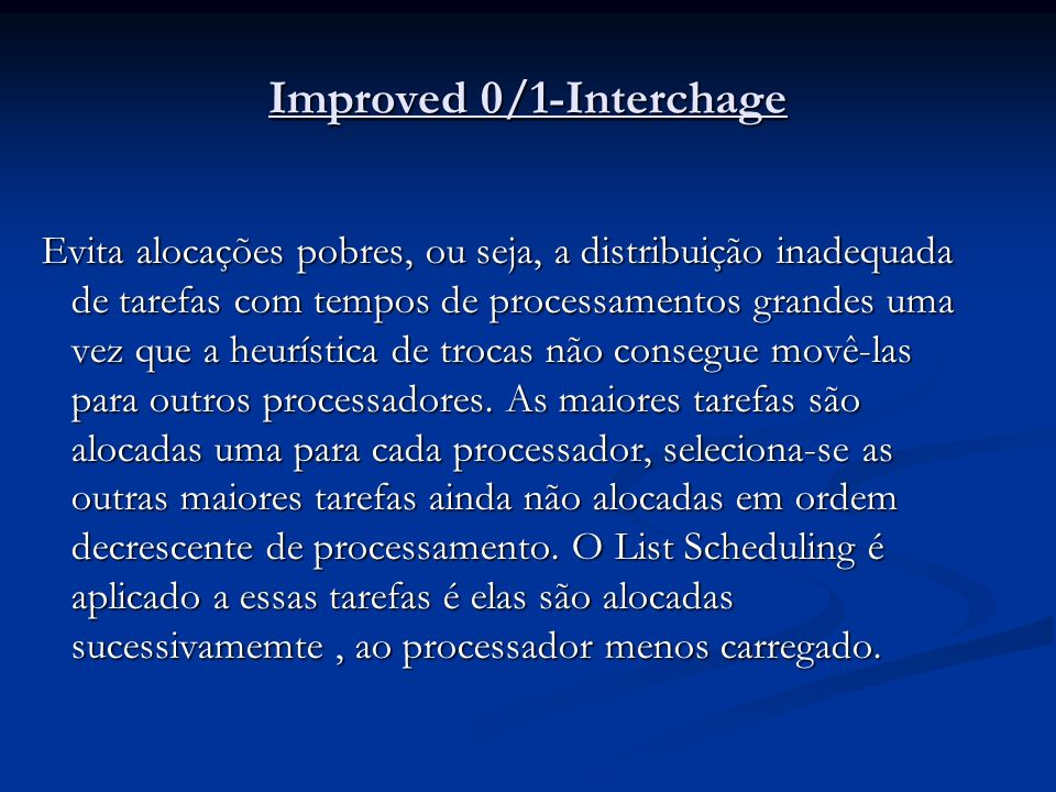 Improved 0/1-Interchage