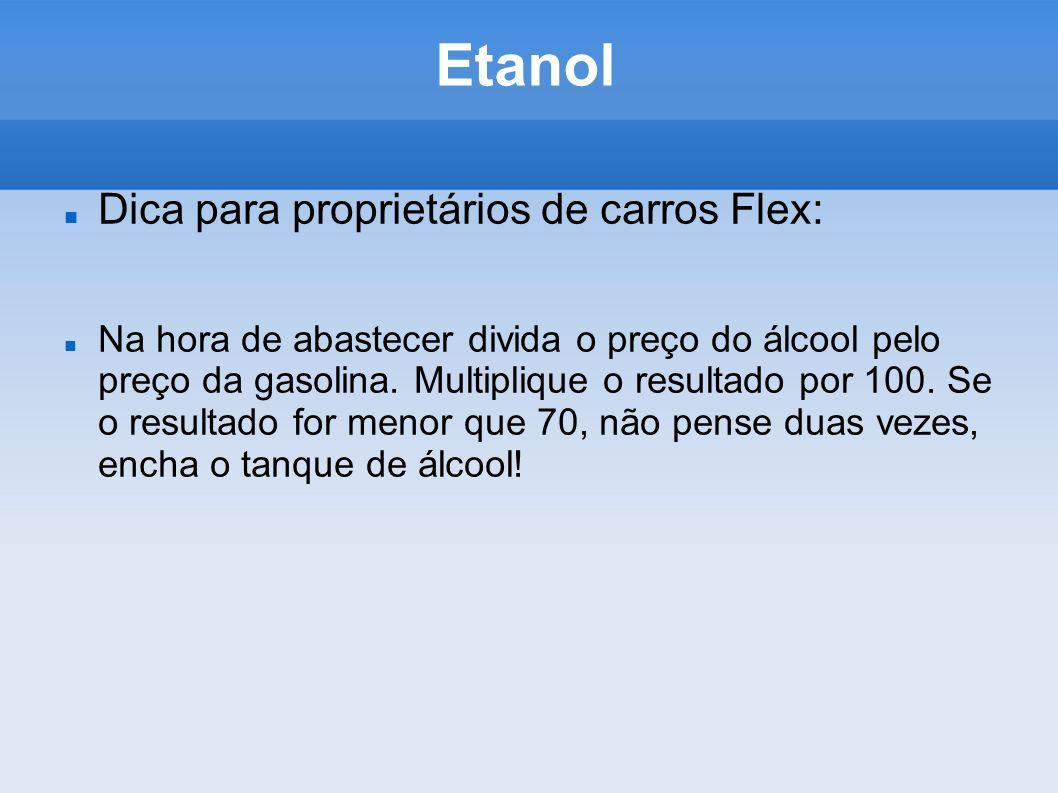 Etanol Dica para proprietários de carros Flex: