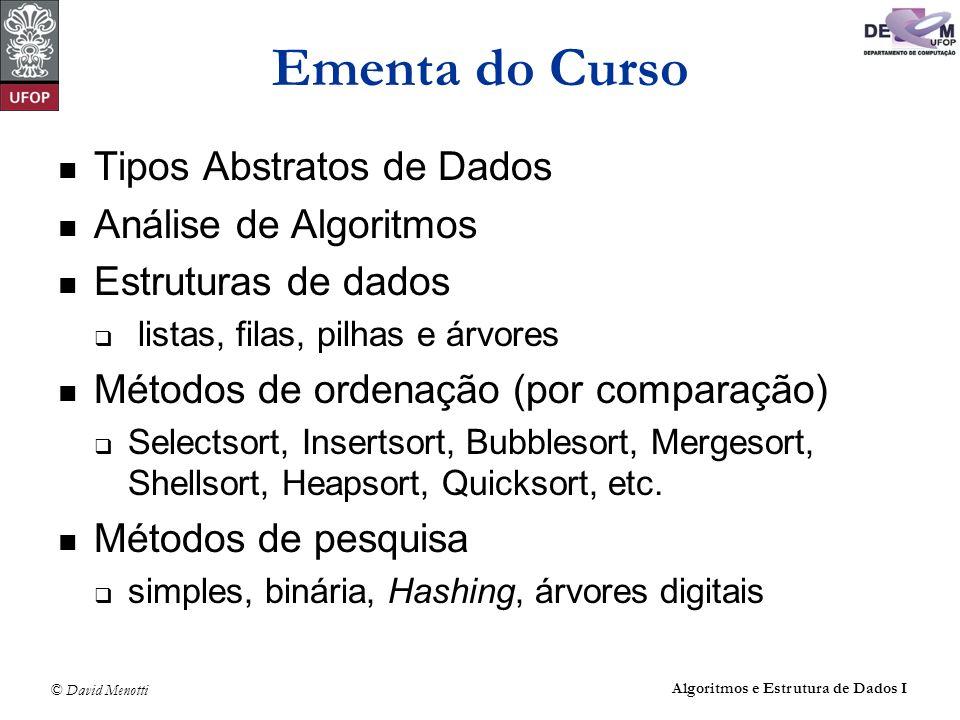 Ementa do Curso Tipos Abstratos de Dados Análise de Algoritmos