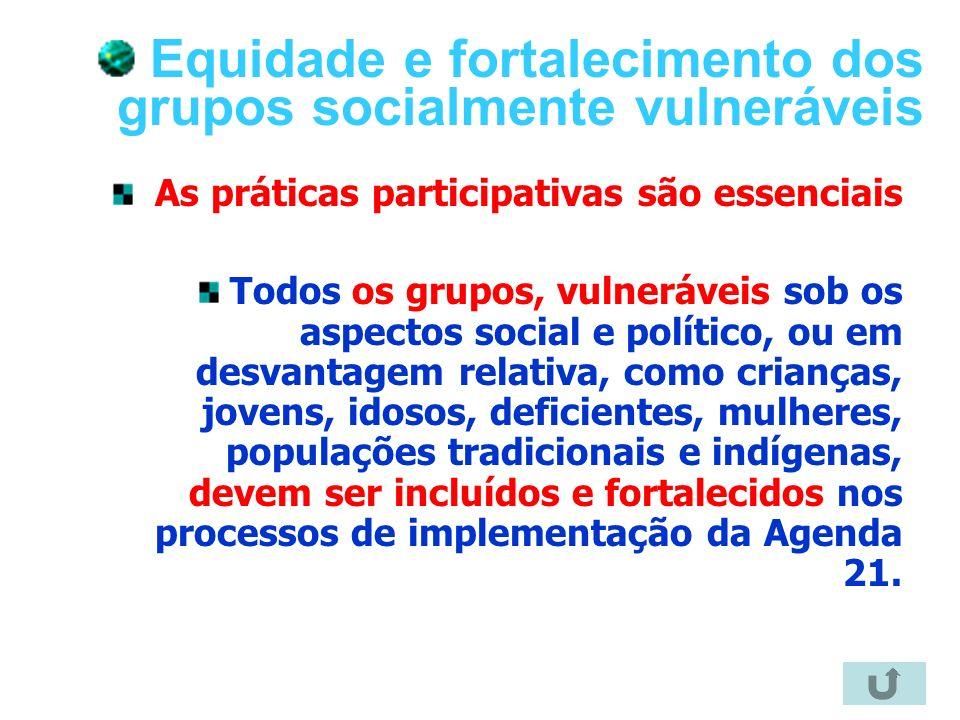 Equidade e fortalecimento dos grupos socialmente vulneráveis