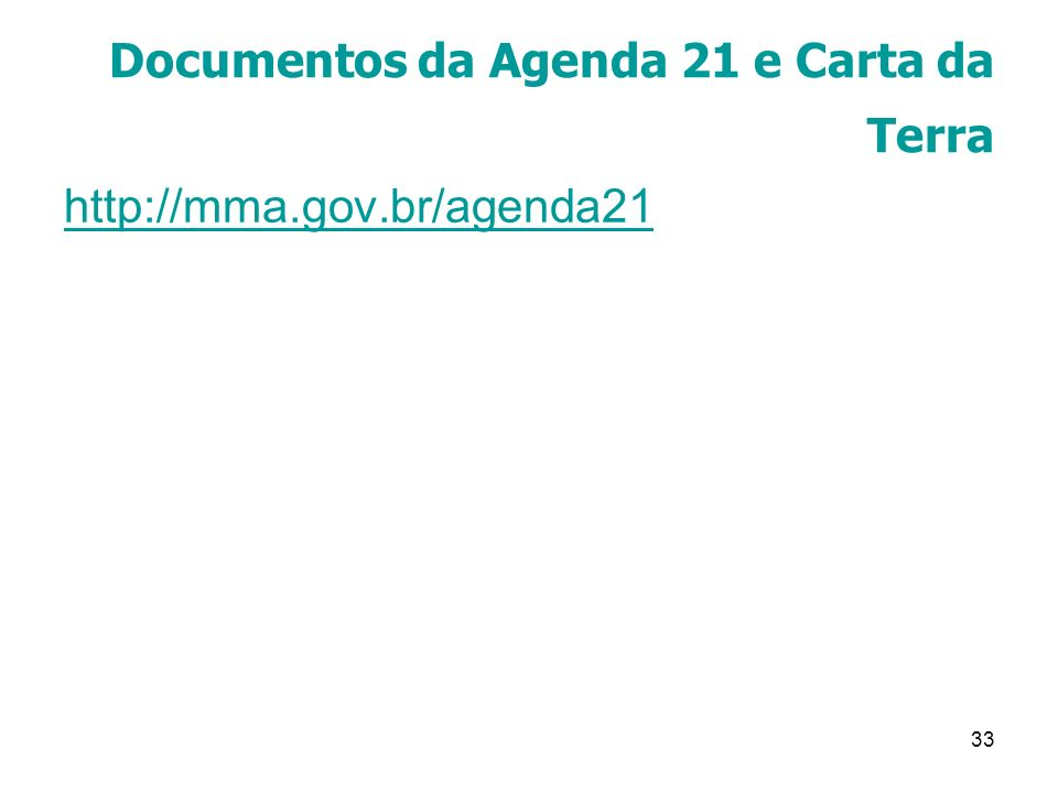 Documentos da Agenda 21 e Carta da Terra